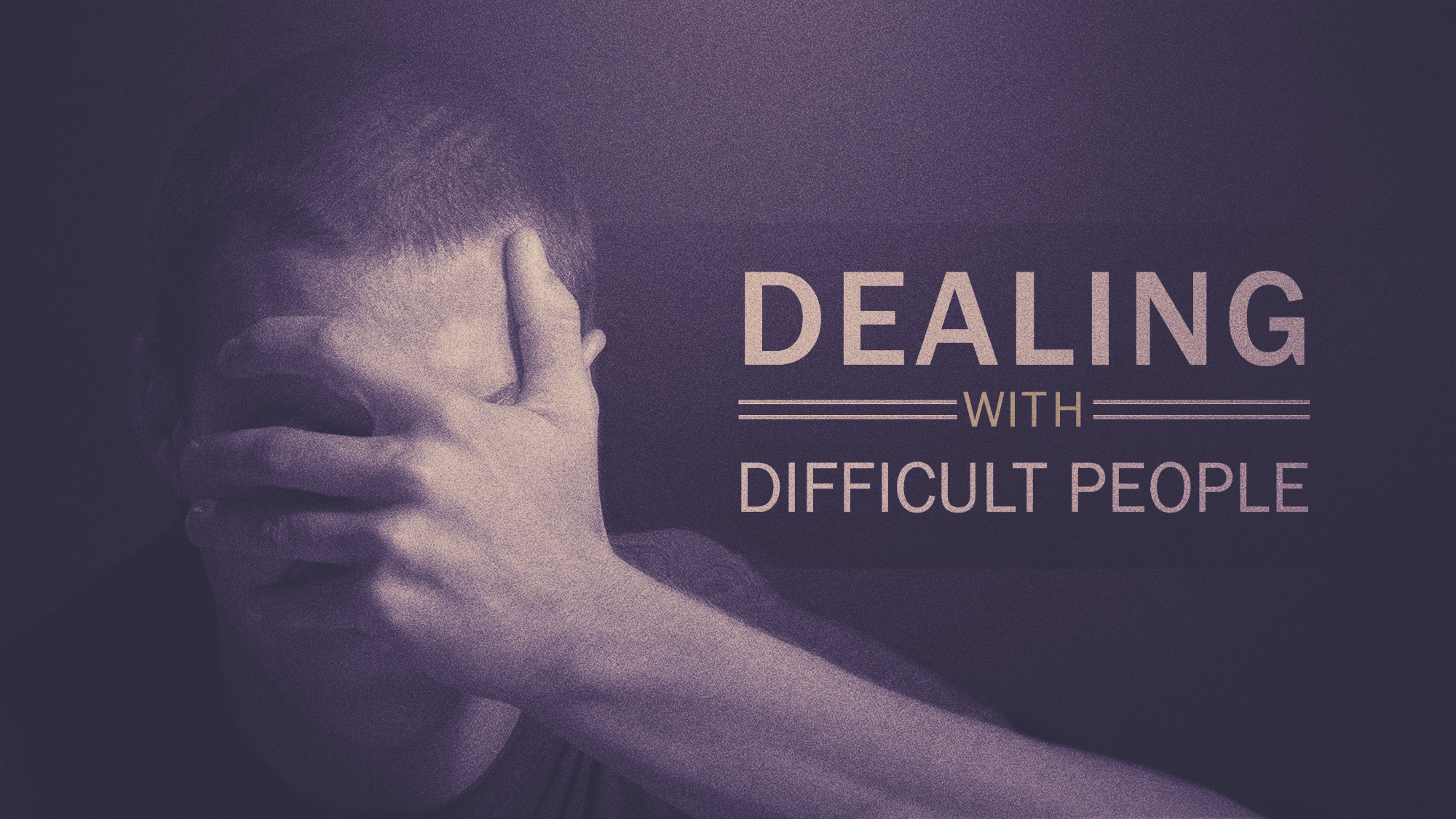 LEADERSHIP & DIFFICULT PEOPLE